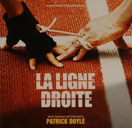 La ligne droite : original motion picture soundtrack