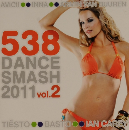 Radio 538 dance smash 2011. vol.2