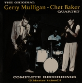 The original Gerry Mulligan - Chet Baker Quartet : complete recordings (master takes)