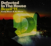 Defected in the house : Brazil '11
