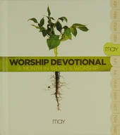 Worship devotional : A month in word & worship - May