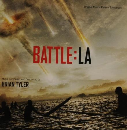 Battle:LA : original motion picture soundtrack