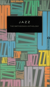 Jazz : the Smithsonian anthology