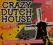 Crazy Dutch house : Top 100