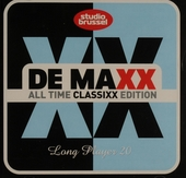 De maxx [van] Studio Brussel : long player. 20, All time classixx edition