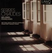 Serres chaudes : Mélodies françaises