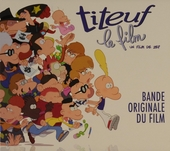 Titeuf : bande original du film