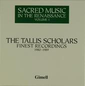 The Tallis Scholars : Finest recordings 1980-1989. Vol. 1