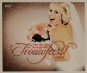 Alle hits voor een onvergetelijk trouwfeest. Vol. 2