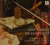 Un camino de Santiago : la musique au XVIIé siècle sur le chemin de Saint-Jacques de Compostelle