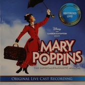 Mary Poppins : the supercalifragilistic musical : original live cast recording