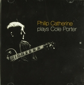 Philip Catherine plays Cole Porter