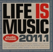 Life is music 2011 : onsterfelijke Studio Brussel songs. 1