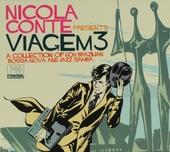 Nicola Conte presents Viagem. Vol. 3, A collection of 60s Brazilian bossa nova and jazz samba