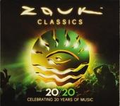 Zouk classics 20/20 : Celebrating 20 years of music