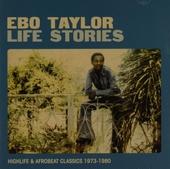 Life stories : highlife & afrobeat classics 1973-1980
