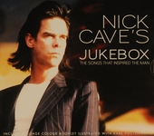 Nick Cave's jukebox : the songs that inspired the man