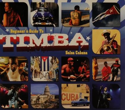Beginner's guide to timba : salsa Cubana