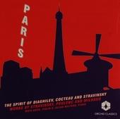 Paris : The spirit of Diaghilev, Cocteau and Stravinsky