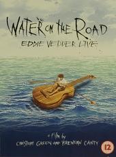 Water on the road : Eddie Vedder live