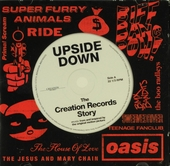 Upside down : The Creation records story