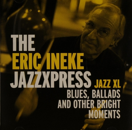 Jazz XL : blues, ballads and other bright moments