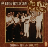 The king of western swing : Chicago, Dallas 1936, 1937. vol.1 - 1935-1940