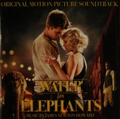 Water for elephants : original motion picture soundtrack
