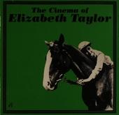 The cinema of Elizabeth Taylor