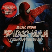 Music from Spider-man : turn off the dark