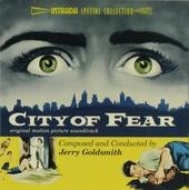 City of fear : original motion picture soundtrack