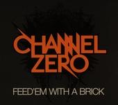 Feed'em with a brick