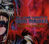 All-star tribute to Iron Maiden : no sanctuary from madness