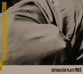 Zeitkratzer plays PRES