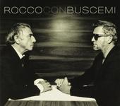 Rocco con Buscemi