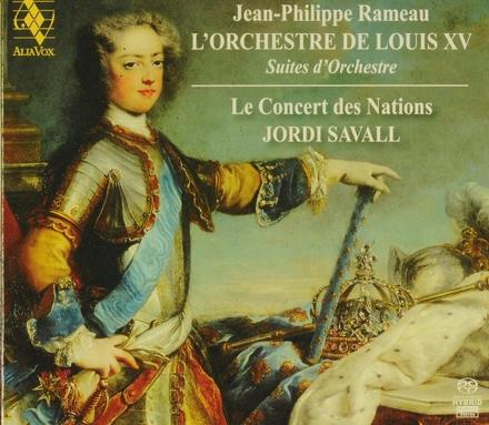 L'orchestre de Louis XV : suites d'orchestre