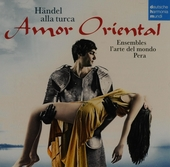 Amor oriental : Händel alla turca