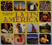 Beginner's guide to Latin America