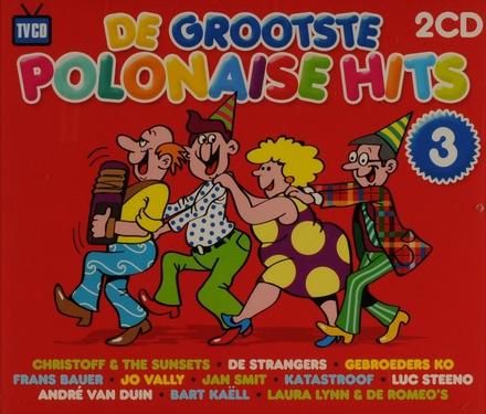 De grootste polonaise hits. Vol. 3
