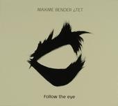Follow the eye