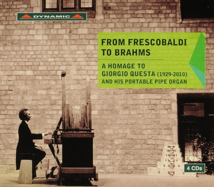 From Frescobaldi to Brahms : A homage to Giorgio Questa (1922-2010) and his portable pipe organ