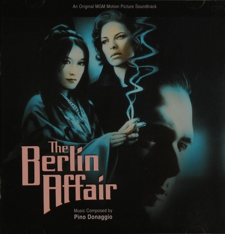 The Berlin affair : an original MGM motion picture soundtrack