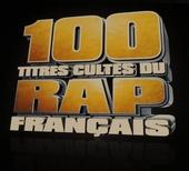 100 titres cultes du rap Français