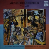 Art of field recording : fifty years of traditional American music documented by Art Rosenbaum. Vol. 2