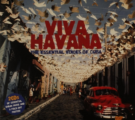 Viva Havana : The essential voices of Cuba