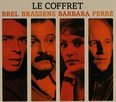 Le coffret : Brel, Brassens, Barbara, Ferré