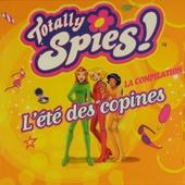 Totally Spies! : L'été des copines - les hits de Totally Spies!