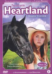 Heartland. 2, Alleen vervoer