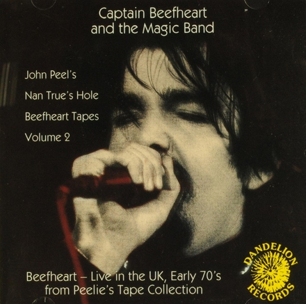 John Peel's Nan True's Hole Beefheart tapes. vol.2