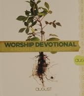 Worship devotional : August